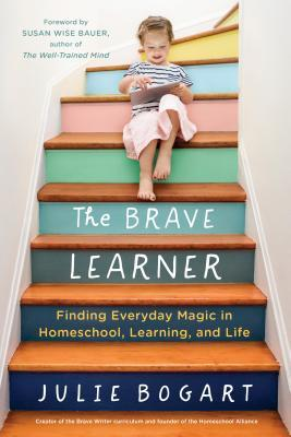 The Brave Learner Is Your Summer Reading Assignment
